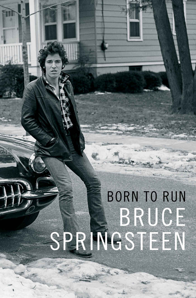 Bruce Springsteen - Born To Run - autobiografia