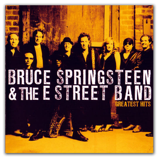 Bruce Springsteen & The E Street Band - Greatest Hits (2009)