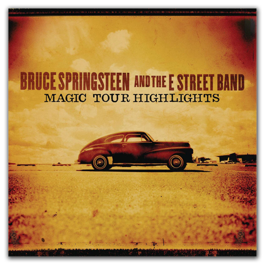 Bruce Springsteen - Magic Tour Highlights (EP)